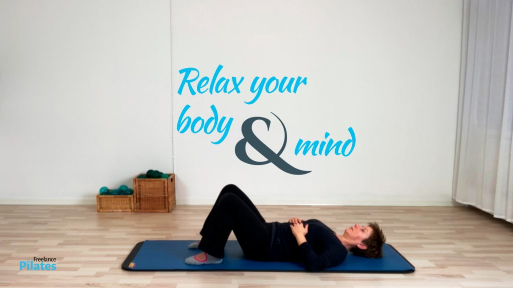 Relaxation of your body & mind